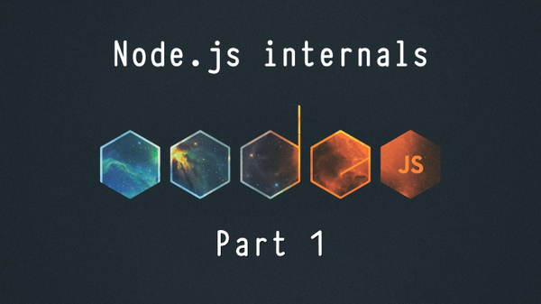 Node.js Internals: An introduction to Node's runtime and architecture